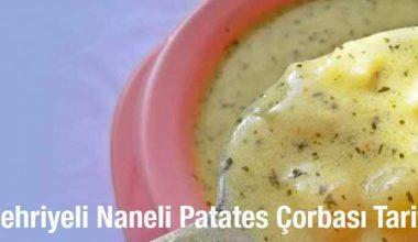 Şehriyeli Naneli Patates Çorbası Tarifi